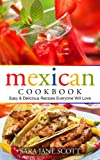 Mexican Cookbook: Easy & Delicious Recipes Everyone Will Love thumbnail