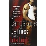 Dangerous Gamesby Lora Leigh