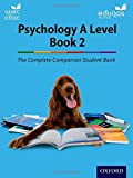 The Complete Companions: Eduqas and WJEC Year 2 Psychology Student Book (PSYCHOLOGY COMPLETE COMPANION)