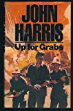 Up for Grabs (0091598907) by Harris, John