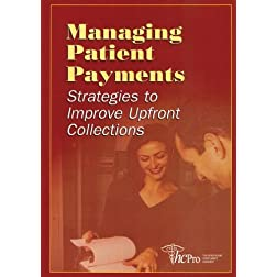 Managing Patient Payments: Strategies to Improve Upfront Collections