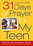 img - for 31 Days of Prayer for My Teen: A Parent's Guide book / textbook / text book