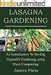 Lasagna Gardening: An Introduction To...