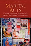 Martial Acts: Gender, Sexuality, and Identity Among the Chinese Thai Diaspora