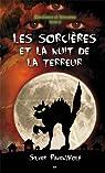 Sorci�res et frissons - T2 : les sorci�res et la nuit de la terreur par Ravenwolf