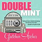 Double Mint: Davis Way Crime Caper Series #4 Audiobook by Gretchen Archer Narrated by Amber Benson