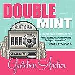 Double Mint: Davis Way Crime Caper Series #4 | Gretchen Archer