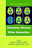 img - for Clinical Manual of Alzheimer Disease and Other Dementias book / textbook / text book
