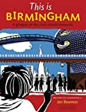 This is Birmingham: A Glimpse of the City's Secret Treasures