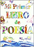 img - for Mi primer libro de poesia / My First Poetry Book (Spanish Edition) book / textbook / text book