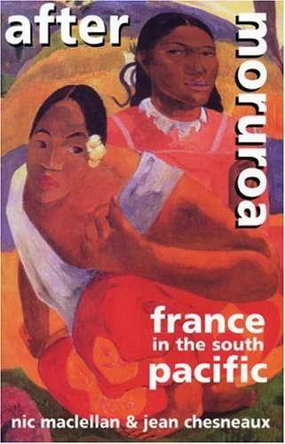 After Moruroa: France in the South Pacific