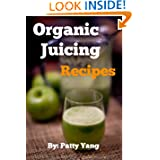 Organic Juicing  Diet Plan Series