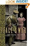 Peace and War: Britain in 1914