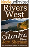 The Columbia River (Rivers West Book 4)