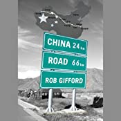 China Road: A Journey into the Future of a Rising Power | [Rob Gifford]