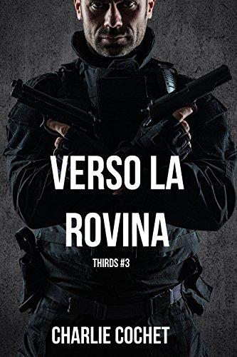 Verso la rovina (THIRDS Vol. 3)