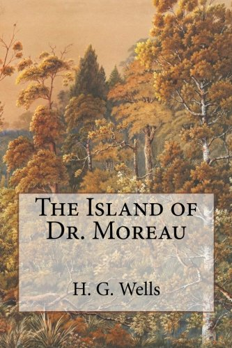 the island of drmoreau essay This short novel employs an old device, a bogus introduction to explain how the story that follows was found in the narrator's papers at his death the story itself exploits the well-known theme.