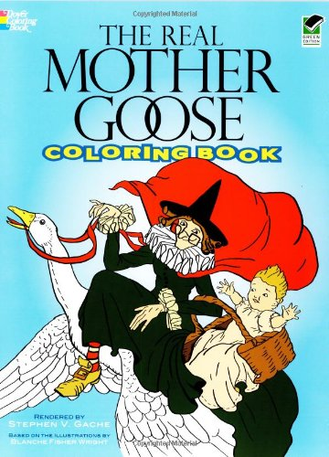 The Real Mother Goose Coloring Book (Dover Classic Stories Coloring Book), Buch