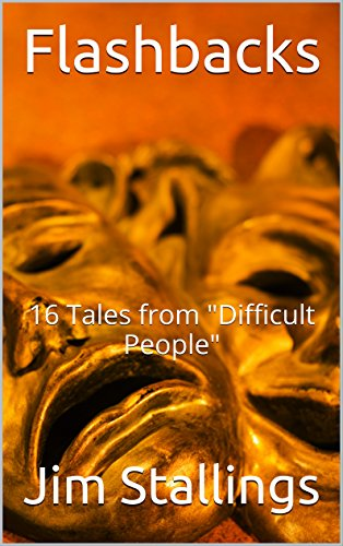 "ebook: Flashbacks: 16 Tales from ""Difficult People"" (Enigmatic Tales Book 4) (B018IW60B4)"
