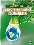 echange, troc Sylvain Allemand - Pourquoi le développement durable ?