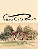 img - for Lionel H. Pries, Architect, Artist, Educator: From Arts and Crafts to Modern Architecture book / textbook / text book