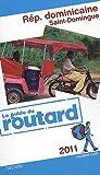 echange, troc Collectif - Guide du Routard République dominicaine, Saint-Domingue 2011