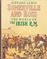 Somerville and Ross: The World of the Irish R. M.