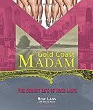 Gold Coast Madam: The Secret Life of Rose Laws