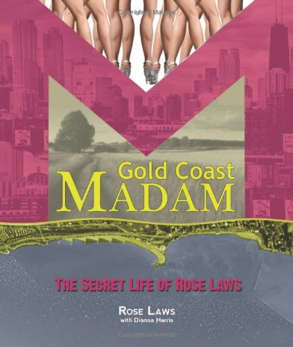 Gold Coast Madam: The Secret Life of Rose Laws
