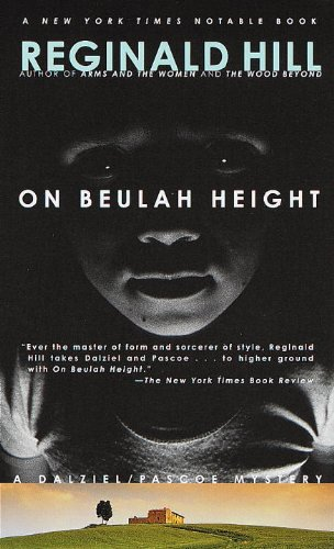 On Beulah Height (Dalziel and Pascoe Mysteries)