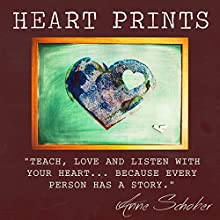 Heart Prints (       UNABRIDGED) by Anne Schober Narrated by Kathy Broderick