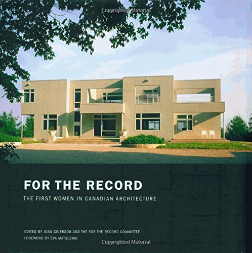 For The Record: The First Women In Canadian Architecture front-667088