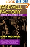 Farewell to the Factory: Auto Workers...