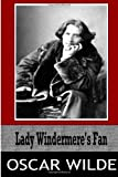 Oscar Wilde Lady Windermere?s Fan
