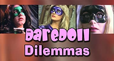 The DareDoll Dilemmas, Episode 5