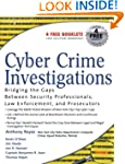 Cyber Crime Investigations: Bridging...