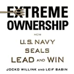 Extreme Ownership: How U.S. Navy SEAL...