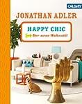 HAPPY CHIC: Der neue Wohnstil