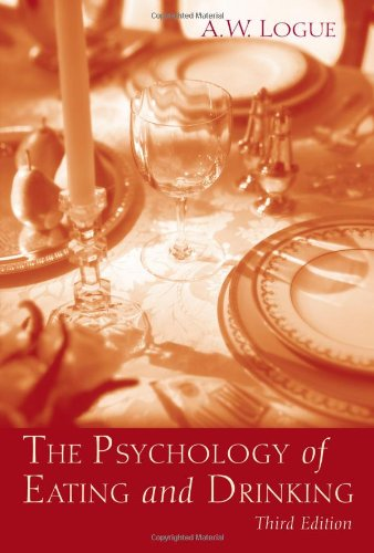 The Psychology Of Eating And Drinking: 3Rd Edition