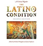 img - for [ { THE LATINO/A CONDITION: A CRITICAL READERSECOND EDITION } ] by Stefancic, Jean (AUTHOR) Dec-15-2010 [ Paperback ] book / textbook / text book