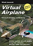 Virtual Airplane - Detailing and Rendering: Create realistic aircraft models using free software: Blender, GIMP, and Inkscape (English Edition)