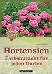 Hortensien: Farbenpracht f�r jeden Ga...