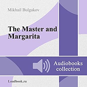 Master i Margarita [The Master and Margarita] Audiobook