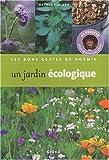 echange, troc Noémie Vialard - Un jardin écologique