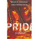 Pride of Baghdad ~ Brian K. Vaughan