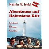 """Abenteuer auf Holmsland Klit: Teil 2 des D�nemarkabenteuersvon """"Matthias W Seidel"""""""