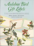 Audubon Bird Gift Labels: 32 Full-Color Pressure-Sensitive Designs (0486271110) by Audubon, John James