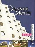 La Grande Motte : Balade architecturale...