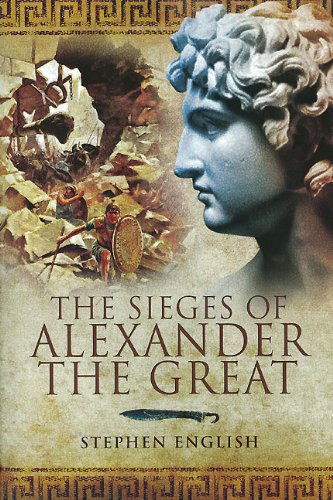 SIEGES OF ALEXANDER THE GREAT, THE