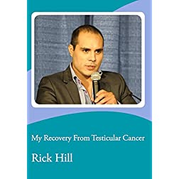 My Recovery From Testicular Cancer